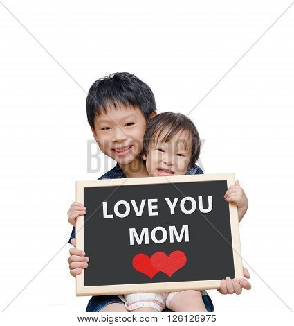Asian brother ans sister holding chalkboard with Love you mom over white background