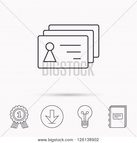 Contact cards icon. Identification badges sign. Identity holder symbol. Download arrow, lamp, learn book and award medal icons.