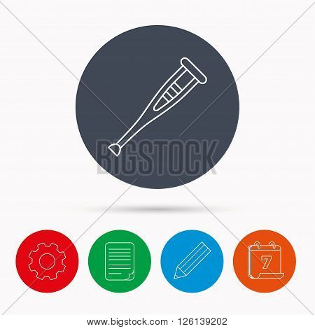 Crutch icon. Orthopedic therapy sign. Medical care equipment symbol. Calendar, cogwheel, document file and pencil icons.