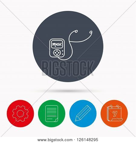 Music player icon. Songs portable device sign. Multimedia sound technology symbol. Calendar, cogwheel, document file and pencil icons.