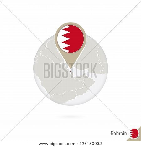 Bahrain Map And Flag In Circle. Map Of Bahrain, Bahrain Flag Pin. Map Of Bahrain In The Style Of The