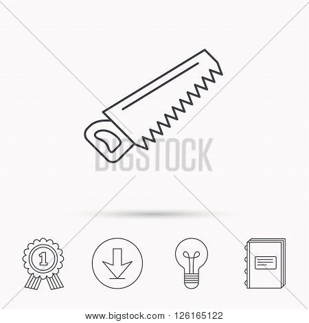 Saw icon. Carpentry equipment sign. Hacksaw symbol. Download arrow, lamp, learn book and award medal icons.