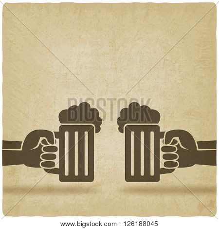 hands with beer mugs old background - vector illustration. eps 10