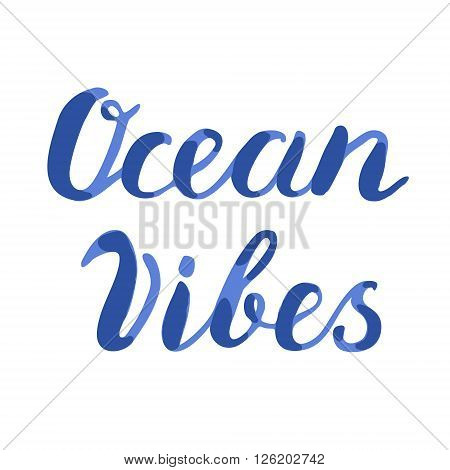 Ocean vibes lettering. Brush hand lettering. Handwritten words ocean vibes. Great for beach tote bags, swimwear, holiday clothes, and more.