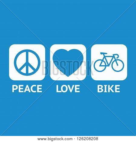 Blue emblem for the Peace day. Peace love and bike on the blue background