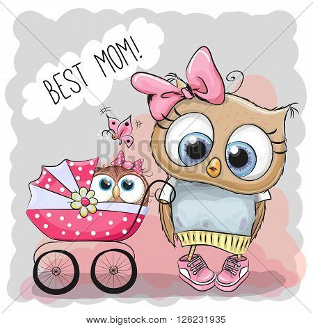 Greeting card Best mom with Cute Cartoon Owls and baby carriage