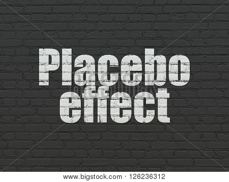 Health concept: Placebo Effect on wall background