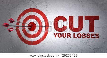 Business concept: target and Cut Your losses on wall background