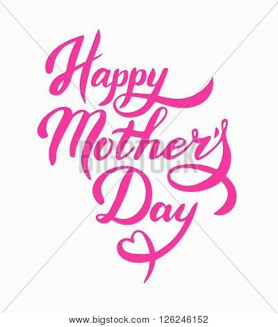 Lettering Happy Mothers Day. Hand-drawn card for Mothers Day. Vector illustration Mothers Day. Greeting card for Mothers Day. Happy Mothers Day
