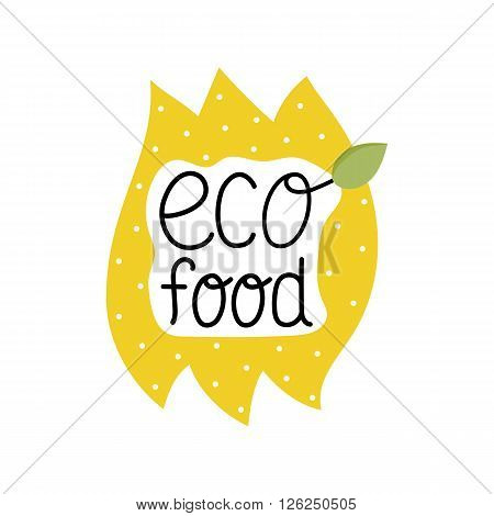 Eco food label isolated on white background. Food element. Logo for vegan menu or food icon. Funny food icon. Cute cartoon food icon vector illustration. Organic food icon. Food logo. Natural product icon. Food icon.