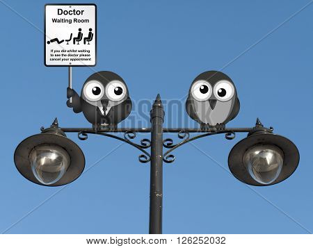 Comical doctor waiting room sign with doctor and patient birds perched on a lamppost against a clear blue sky