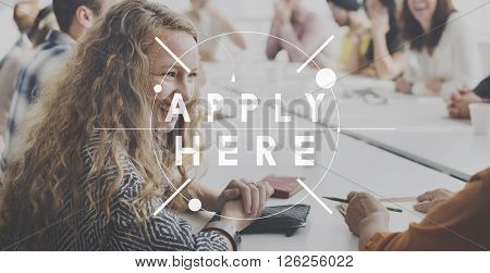 Apply Here Employment Human Resources Occupation Concept