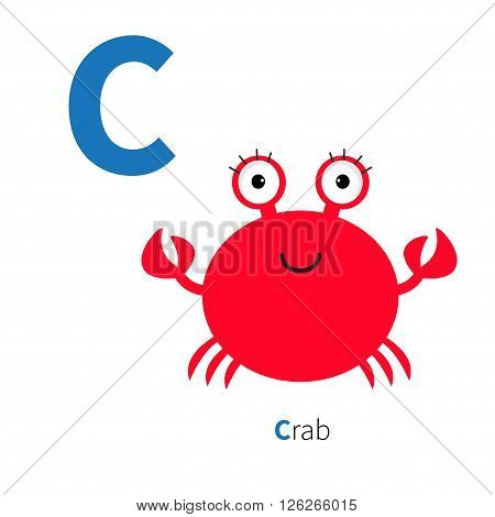 Letter C Crab Zoo alphabet. English abc with animals Education cards for kids Isolated White background Flat design Vector illustration