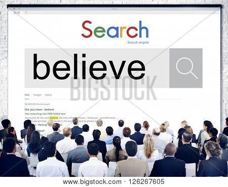 Believe Faith Spirituality Religion Hope Mindset Worship Concept