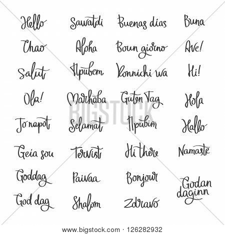 Set word Hello in different languages. Fashionable calligraphy. Vector illustration on white background. Elements for design. Hello label. Hello logo.