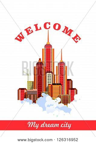 vector illustration flyer poster city buildings on a white background in a cloud of dream building