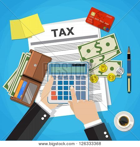 tax payment design, businessman hands holding calculator, wallet with cash and coins, pen and coffee cup. Vector illustration in flat design on blue background