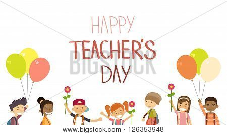 Teacher Day School Children Group Hold Flowers Balloons Holiday Greeting Card Flat Vector Illustration