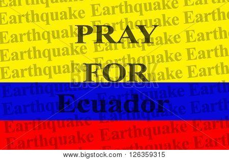 Pray for Ecuador, earthquake is a phenomena