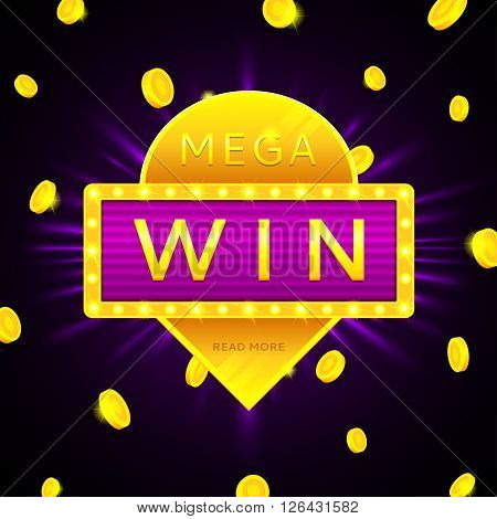 Retro banner of mega win with glowing lamps and gold coins. Vector illustration for winners of poker, cards, roulette and lottery.
