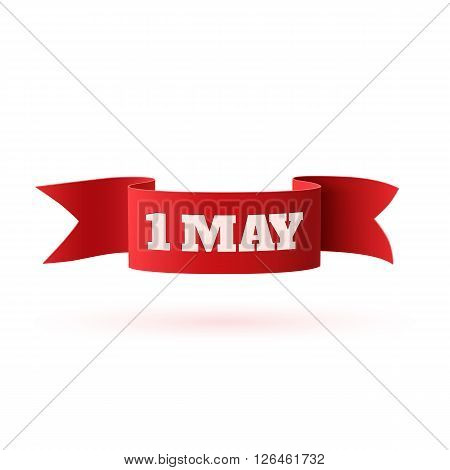 Red curved paper may banner isolated on white background. May Day, May 1st. Labor Day, template. Vector illustration.