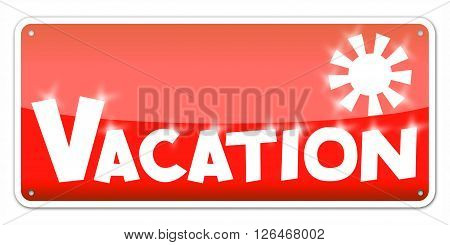 Red card Vacation isolated over white background