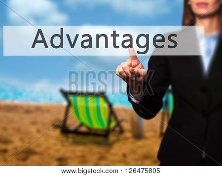 Advantages - Businesswoman Hand Pressing Button On Touch Screen Interface.