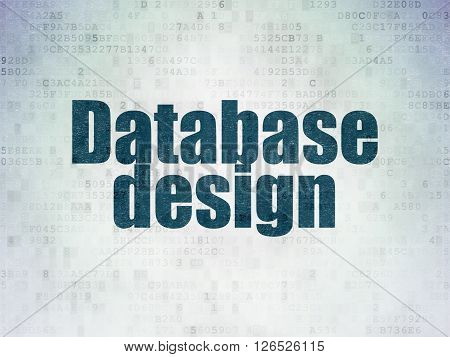 Database concept: Database Design on Digital Paper background