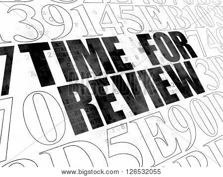 Time concept: Time for Review on Digital background