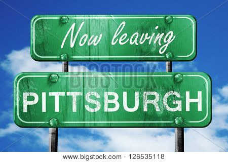 Now leaving pittsburgh road sign with blue sky