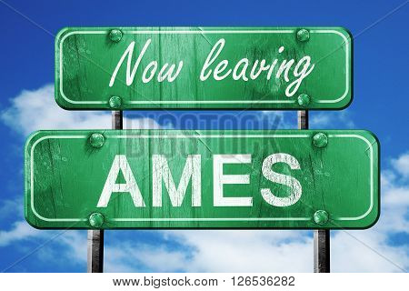 Now leaving ames road sign with blue sky