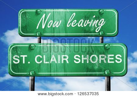Now leaving st. clair shores road sign with blue sky