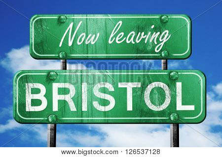 Now leaving bristol road sign with blue sky
