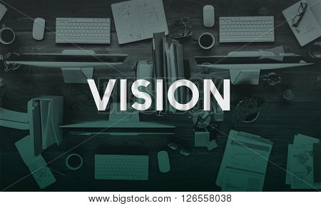 Vision Ambition Goals Aim Perspective Concept