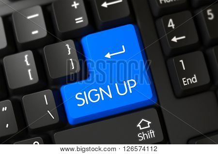 Sign Up Button. Sign Up Key on PC Keyboard. Modernized Keyboard with the words Sign Up on Blue Key. Sign Up Concept: PC Keyboard with Sign Up on Blue Enter Keypad Background, Selected Focus. 3D.