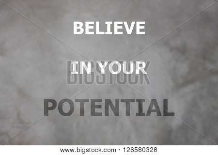 Believe in your potential inspirational quote, stock photo