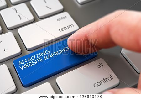 Business Concept - Male Finger Pointing Analyzing Website Ranking Key on Slim Aluminum Keyboard. Hand of Young Man on Analyzing Website Ranking Blue Button. 3D Render.