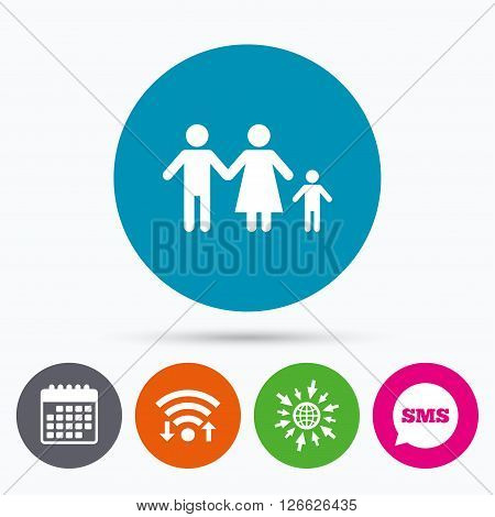 Wifi, Sms and calendar icons. Family with one child sign icon. Complete family symbol. Go to web globe.
