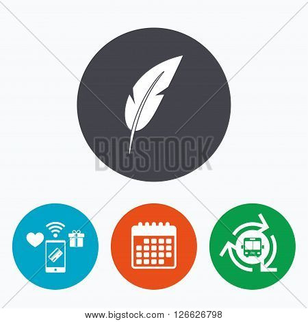 Feather sign icon. Retro pen symbol. Light weight symbol. Mobile payments, calendar and wifi icons. Bus shuttle.