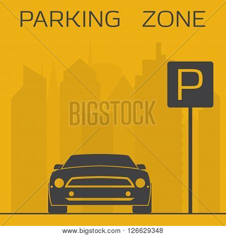 Yellow and black parking zone simple illustration. Sport car on skyscrapers background near parking sign.