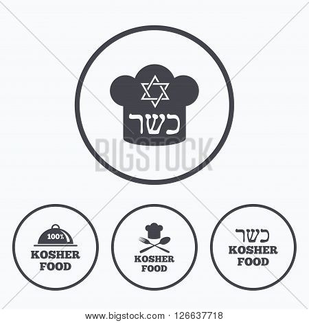 Kosher food product icons. Chef hat with fork and spoon sign. Star of David. Natural food symbols. Icons in circles.