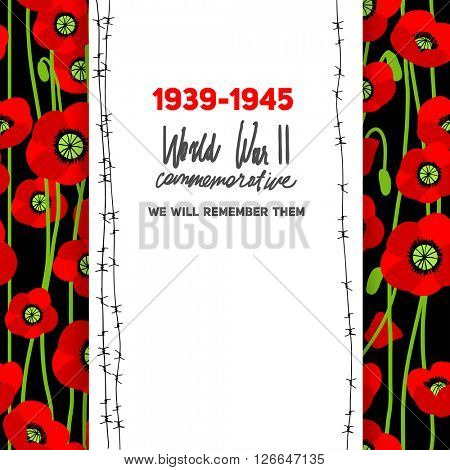 Memorable card with poppies background. Commemorative card for design banner,ticket, leaflet and so on. Template page.