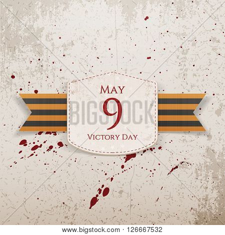 Victory Day. May 9 realistic paper Banner Template with st. George festive Ribbon on grunge Background with Blood Drops. Vector Illustration