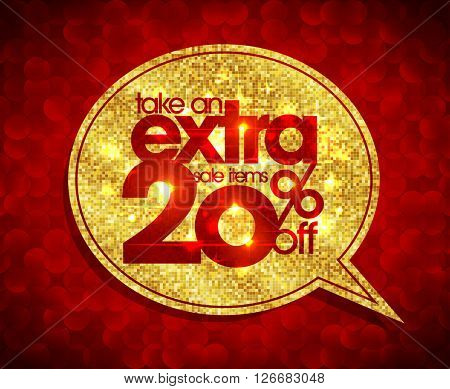 Take an extra 20 percents off, sale coupon, golden with red polygon speech bubble banner