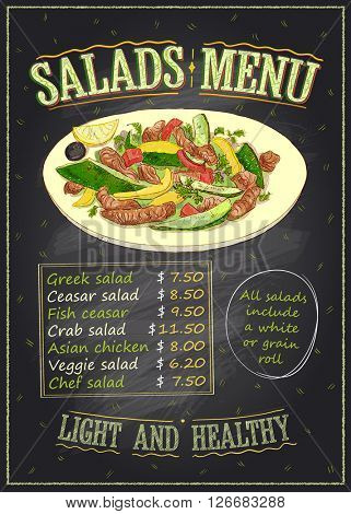 Salads menu list chalkboard design with vegetables and meat salad on a plate, hand drawn illustration with copy space