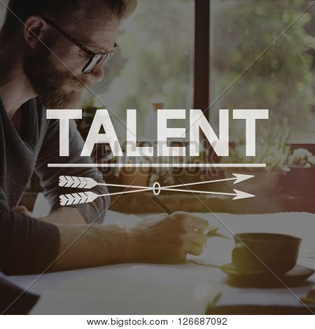 Talent Skills Occupation Technique Expertise Concept