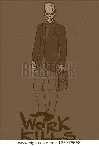 Work kills.Vintage image of a business man