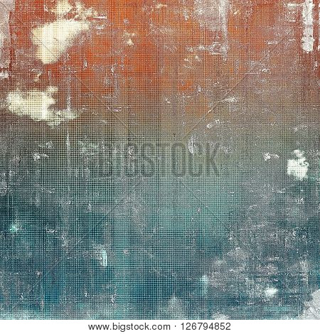 Old grungy stylish composition, vintage texture with different color patterns: brown; blue; red (orange); gray; white
