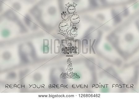 reach your break even point faster: machine turning clocks into coins conceptual illustration