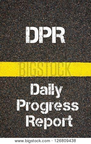 Business Acronym Dpr Daily Progress Report